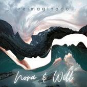 Reimaginado by Nora & Will
