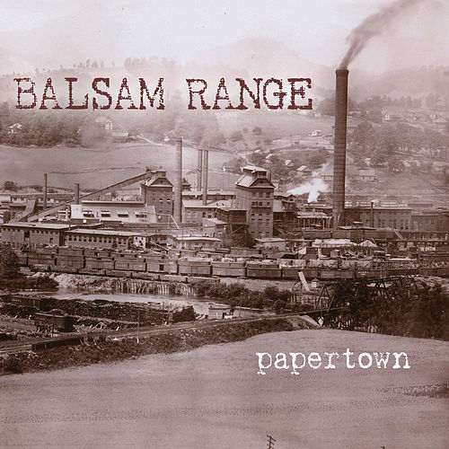 Papertown by Balsam Range
