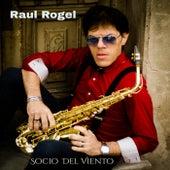 Socio del Viento de Raúl Rogel