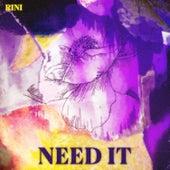 Need It de Rini