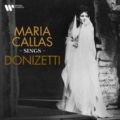 Maria Callas Sings Donizetti by Maria Callas