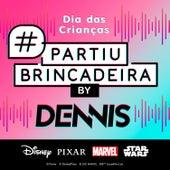 #Partiubrincadeira By Dennis by OhMyDisneyBR