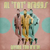 Giving You R'n'B! (Remastered) by Al 'TNT' Braggs