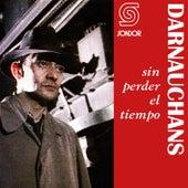 Sin Perder el Tiempo by Eduardo Darnauchans