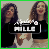 Mille (Mashup) by TwiSis