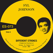 Different Strokes b/w Is It Because I'm Black by Syl Johnson