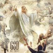 IN GOD WE TRUST by Shad Da God