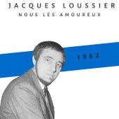 Nous les amoureux (1962) van Jacques Loussier