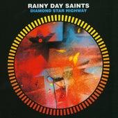 Diamond Star Highway by Rainy Day Saints