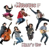 What's Up? de The Mudbugs Cajun & Zydeco Band