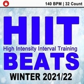 Hiit Beats Winter 2021/22 (140 Bpm - 32 Count Unmixed High Intensity Interval Training Workout Music Ideal for Gym, Jogging, Running, Cycling, Cardio and Fitness) de HIIT Beats