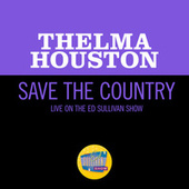Save The Country (Live On The Ed Sullivan Show, December 28, 1969) von Thelma Houston