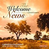 The Welcome News by Cambridge Consonance