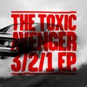 3/2/1 EP (Remixes) de The Toxic Avenger