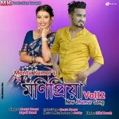 Monipriya Vol 2 by Montu Kumar