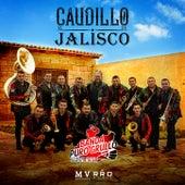 El Caudillo De Jalisco de Banda Puro Grullo