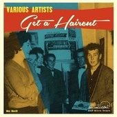 Get a Haircut by Various Artists