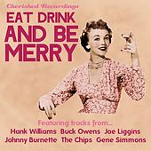 Eat Drink and Be Merry by Various Artists
