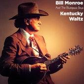 Kentucky Waltz (Live) de Bill Monroe