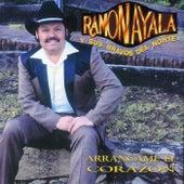 Arráncame El Corazón (Remasterizado) by Ramon Ayala
