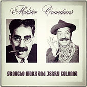 Master Comedians: Marx and Jerry (Remastered) by Various Artists