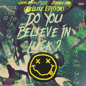 DO YOU BELIEVE IN LUCK ? (DELUXE) by Lucky Me