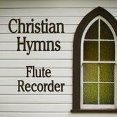 Christian Hymns: Flute - Recorder de Instrumental Hymn Players