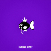 Humble Giant by Chris Webby