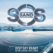 Just Get Ready (The Ben Liebrand Funky Groove Mix) by The S.O.S. Band
