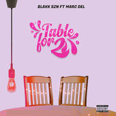 Table For Two by Blakk Szn