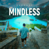 Mindless by Harmogy