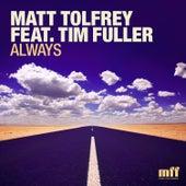 Always by Matt Tolfrey