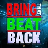 Bring That Beat Back by Various Artists