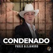 Condenado (Cover) by Pablo Alejandro
