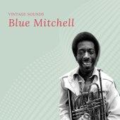 Blue Mitchell - Vintage Sounds von Blue Mitchell
