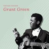 Grant Green - Vintage Sounds de Grant Green