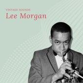Lee Morgan - Vintage Sounds von Lee Morgan