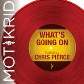 What's Going On (feat. Chris Pierce) de Mot