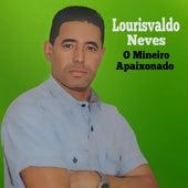 O Mineiro Apaixonado de Lourisvaldo Neves