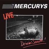 Drivin' South von The Mercurys