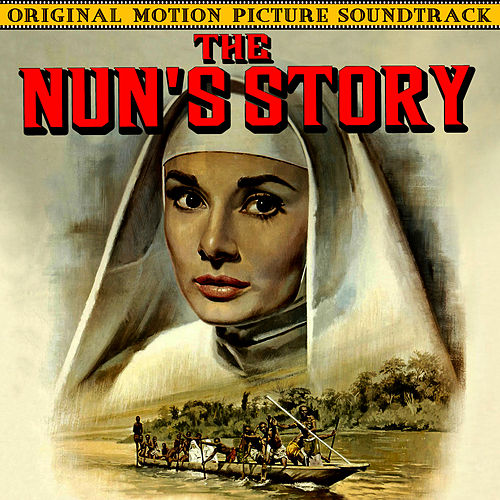 The Nun's Story (Original Motion Picture Soundtrack) by Franz Waxman
