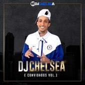 DJ Chelsea e Convidados, Vol. 1 by DJ Chelsea