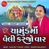 Chamund Maa Veli Karjo Var by Hemant Chauhan
