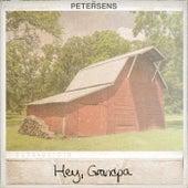 Hey, Grandpa by Petersen's