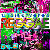 Undiscovered Reggae Vol. 2 by Various Artists