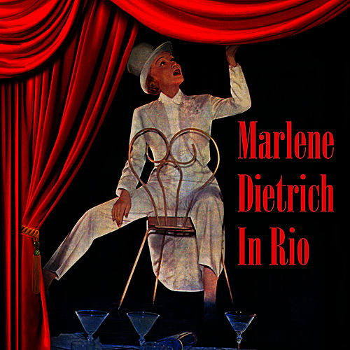 In Rio by Marlene Dietrich