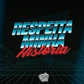 FM O Dia: Respeita Minha História by FM O Dia