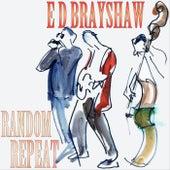Random Repeat von E D Brayshaw