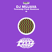 Township Funk (Remixes) by DJ Mujava