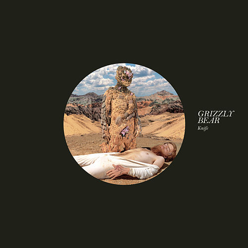 Knife by Grizzly Bear